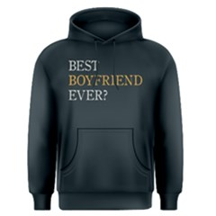 Best Boyfriend Ever ?   Men s Pullover Hoodie by FunnySaying