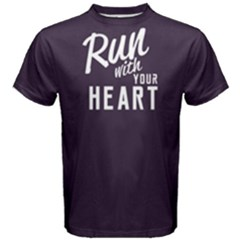 Run With Your Heart - Men s Cotton Tee by FunnySaying