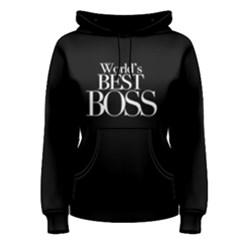 World s Best Boss - Women s Pullover Hoodie by FunnySaying