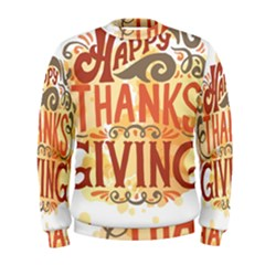 Happy Thanksgiving Sign Men s Sweatshirt by Mariart