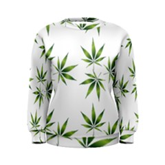 Cannabis Curative Cut Out Drug Women s Sweatshirt